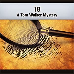 18: A Tom Walker Mystery Audiobook