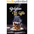 Belgian Waffle Recipe Book: Belgian Waffle Maker Recipes for all Seasons to Make Your Own Belgian Waffle Mix