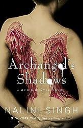 Archangel's Shadows: A Guild Hunter Novel (Guild Hunter series Book 7)