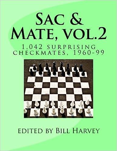 Sac & Mate vol 2: 1, 042 surprising checkmates, 1960-99