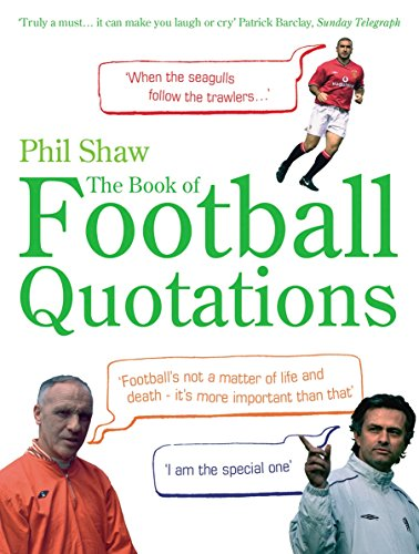 The Book of Football Quotations by Ebury Press