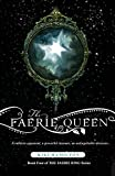 The Faerie Queen (The Faerie Ring Book 4)