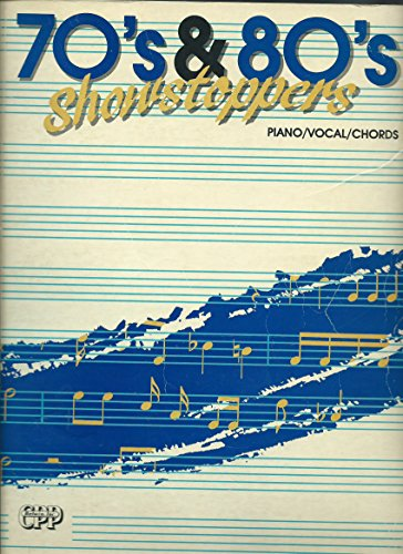 70's & 80's Showstoppers (Songbook) Piano/ Vocal/ Guitar Chords (1993 Edition, Revised 1994) 103 Songs, 400pgs. (Wanna Cry Music Sheet)