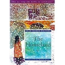 The Homeland (Arab Women Writers)
