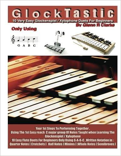 GlockTastic: 10 Very easy Duets for Glockenspiel or