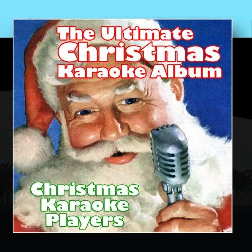 Christmas Karaoke Dvd - The Ultimate Christmas Karaoke Album
