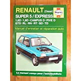 Renault Super 5 Diesel (French service & repair manuals) (French Edition)