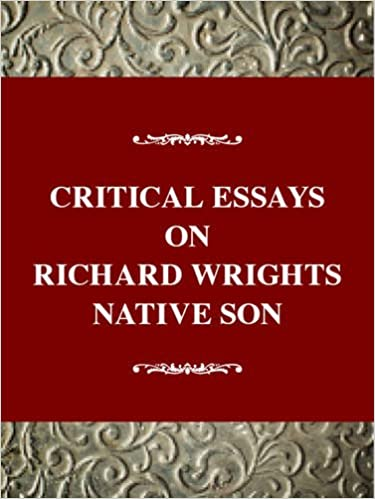 com critical essays on richard wright s native son  critical essays on richard wright s native son critical essays on american literature series 1st edition