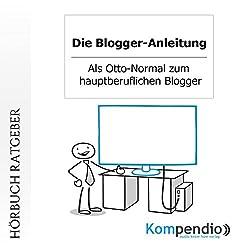 Die Blogger-Anleitung