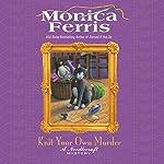Knit Your Own Murder | Monica Ferris