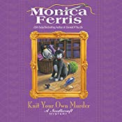 Knit Your Own Murder | Monica Ferris