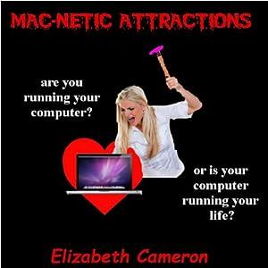 Mac-netic Attractions Audiobook