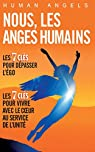 Nous, les anges humains