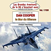 Le Mur du Silence (Les Aventures de Dan Cooper 3) | Albert Weinberg