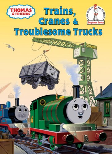 Value Book Truck - Thomas and Friends: Trains, Cranes and Troublesome Trucks (Thomas & Friends) (Beginner Books(R))