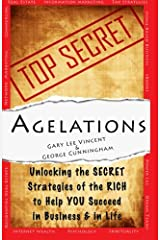 Agelations: Unlocking the Secret Strategies of the Rich to Help You Succeed in Business and in Life Paperback
