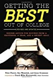 Getting the Best Out of College, Peter Feaver and Sue Wasiolek, 160774144X
