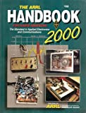 The ARRL Handbook for Radio Amateurs 2000, American Radio Relay League Inc., Staff, 0872591832