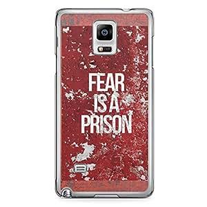 Inspirational Samsung Note 4 Transparent Edge Case - Fear is a Prison