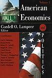 American Economics and Politics, , 1600213537