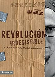 Revolución irresistible (Spanish Edition)