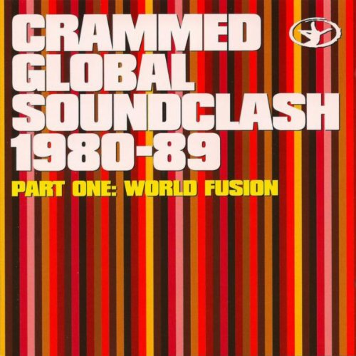 Crammed Global Soundclash 1980...