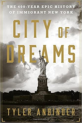Amazon com: City of Dreams: The 400-Year Epic History of Immigrant