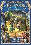 Land of Stories: 04 Beyond the Kingdoms