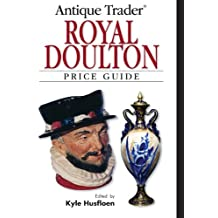 Antique Trader Royal Doulton Price Guide