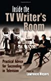 Inside the TV Writers' Room, Lawrence Meyers, 081563241X