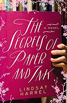 The Secrets of Paper and Ink by [Harrel, Lindsay]