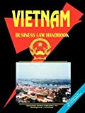 Vietnam Business Law Handbook, Usa Ibp, 0739746960
