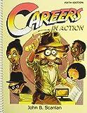 Careers in Action, Scanlan, John B., 1465203052
