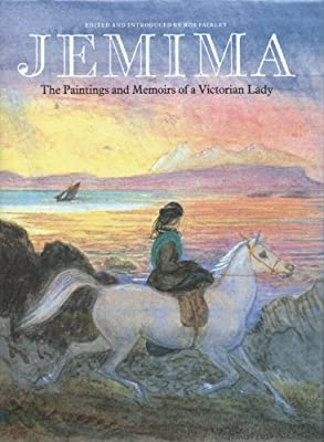 Jemima: The Paintings and Memoirs of a Victorian Lady