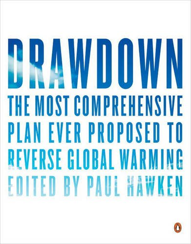 Drawdown-The-Most-Comprehensive-Plan-Ever-Proposed-to-Reverse-Global-Warming