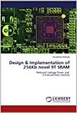 Design and Implementation of 256kb Novel 9t Sram, Khushboo Rathore, 3848435845