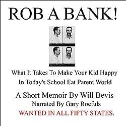 Rob a Bank!