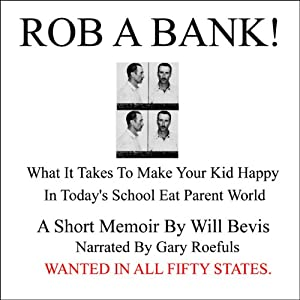 Rob a Bank! Audiobook