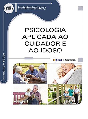 Psicologia Aplicada ao Cuidador e ao Idoso