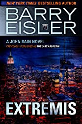 Extremis (Previously published as The Last Assassin) (A John Rain Novel)
