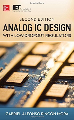 Analog IC Design with Low-Dropout Regulators, Second Edition Hardcover March 18, 2014