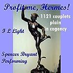 Profit me, Hermes!: 1121 Couplets Plain in Cogency | F. L. Light