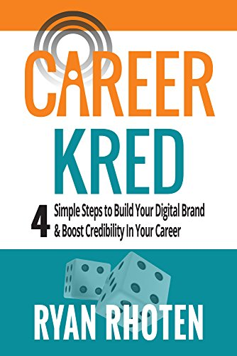 Amazon careerkred 4 simple steps to build your digital brand careerkred 4 simple steps to build your digital brand and boost credibility in your career fandeluxe Image collections