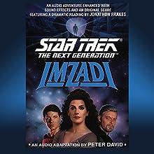 Imzadi: Star Trek: The Next Generation Audiobook by Peter David Narrated by Jonathan Frakes