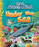 Under the Sea (Read, Search and Find)