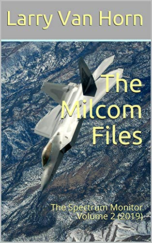 The Milcom Files: The Spectrum Monitor Volume 2 (2019)