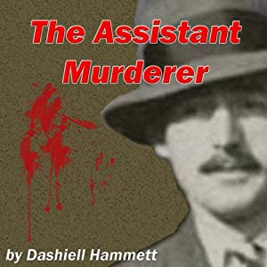 The Assistant Murderer Audiobook