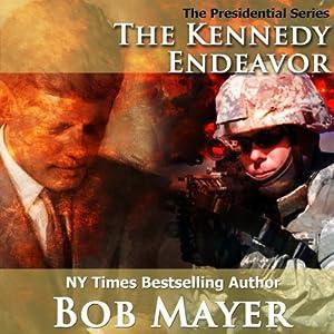 The Kennedy Endeavor Audiobook