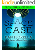 Space Case (The Nick Files Book 2)