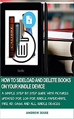 How to Sideload and Delete Books on Your Kindle Device: A Simple